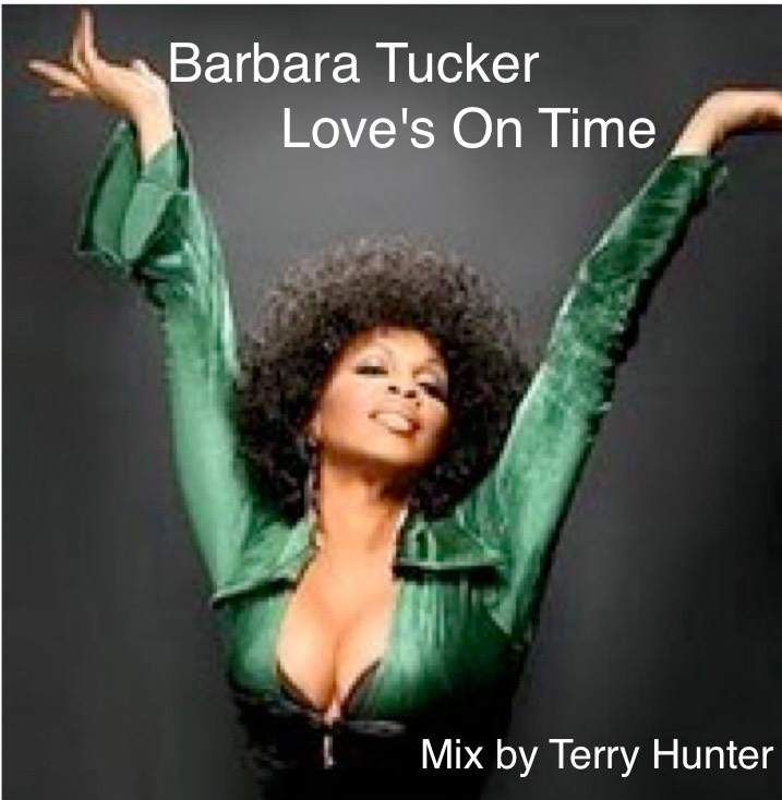 Barbara Tucker - Love's on Time