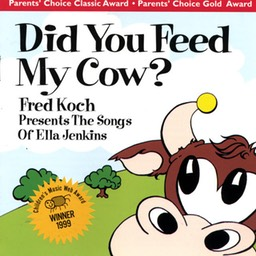 Did You Feed My Cow - Fred Koch