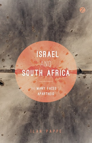 Israel and South Africa - The Many Faces of Apartheid